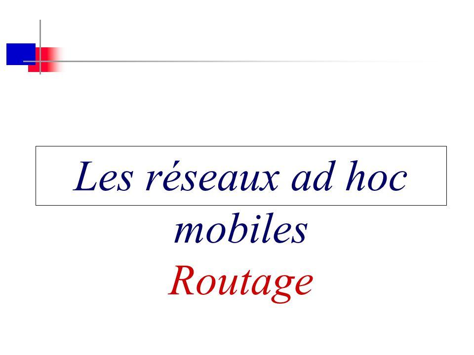 Les réseaux ad hoc mobiles : Routage - A. Benslimane 51 Recherche de route AODV