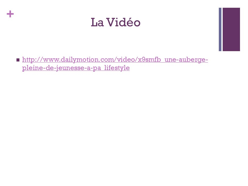 + La Vidéo  http://www.dailymotion.com/video/x9smfb_une-auberge- pleine-de-jeunesse-a-pa_lifestyle http://www.dailymotion.com/video/x9smfb_une-auberge- pleine-de-jeunesse-a-pa_lifestyle