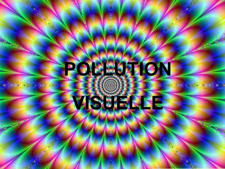 Ou encore celle-ci? DANGER! POLLUTION ATHMOSPHÉRIQUE POLLUTION VISUELLE