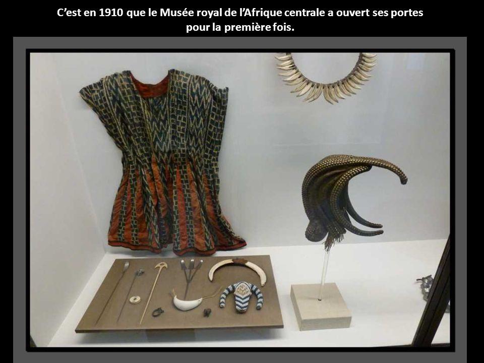 C'est en 1910 que le Musée royal de l'Afrique centrale a ouvert ses portes pour la première fois.