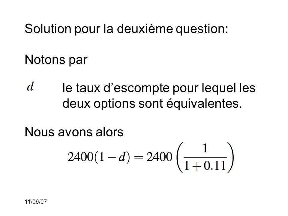 11/09/07 Donc d = 9.9099099%. Ceci est tout simplement la formule d'équivalence.