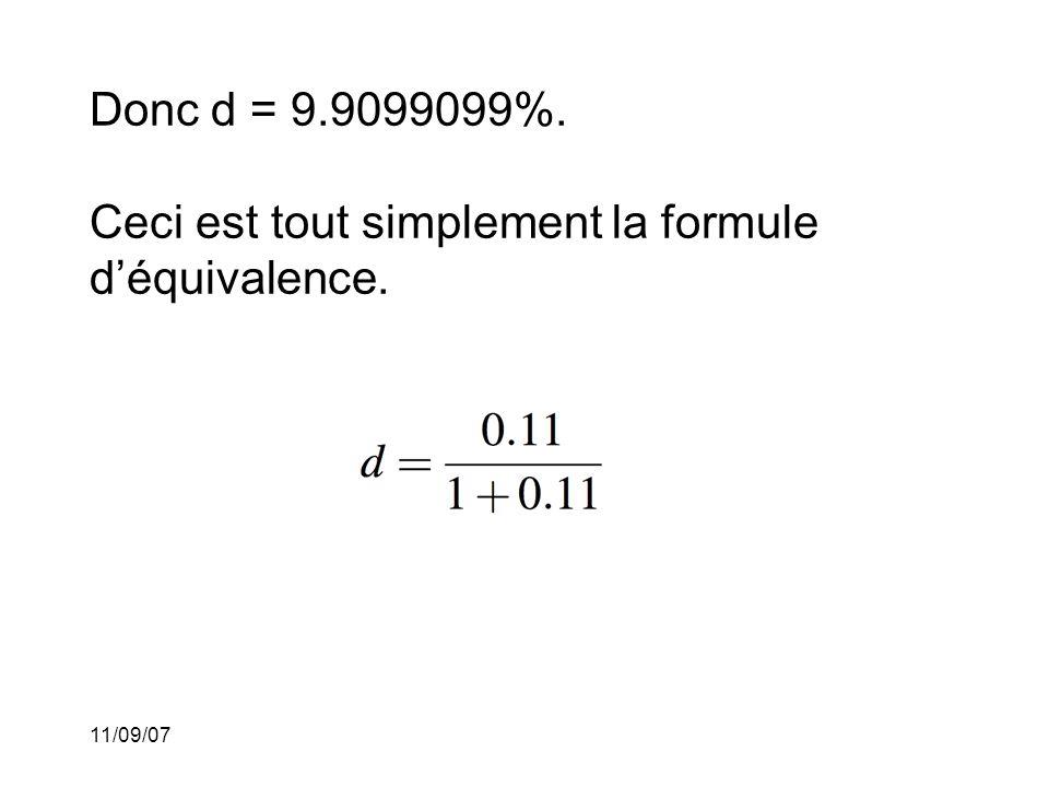 11/09/07 Autres formules d'équivalence: Nous avons vu que Cette dernière formule peut être interprétée de la façon suivante: