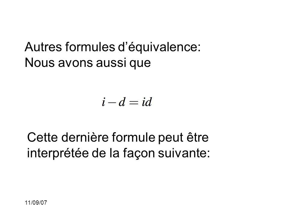 11/09/07 Explication de la formule: Considérons deux prêts.