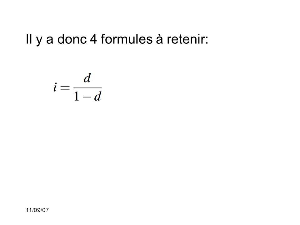 11/09/07 Il y a donc 4 formules à retenir: