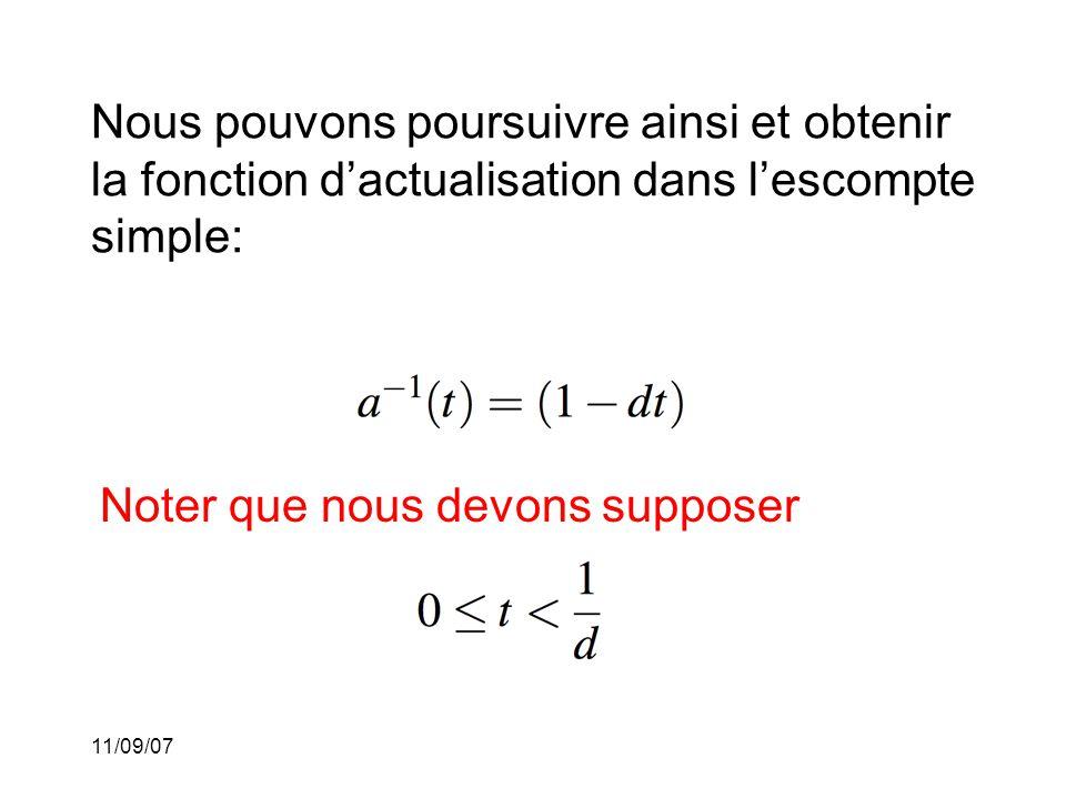 11/09/07 et nous sommes en mesure de calculer la fonction de capitalisation: