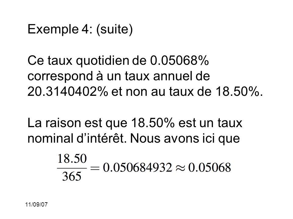 11/09/07 Taux nominal d'intérêt: Si l intérêt est capitalisé m fois par période (avec m > 1) et que le taux d intérêt pour chacun de ces m-ièmes de période est alors nous disons que le taux nominal d intérêt est