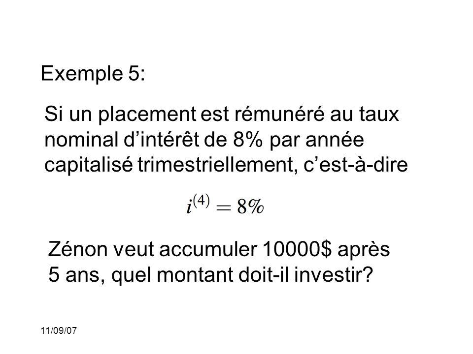 11/09/07 Exemple 5: (solution) Le taux d'intérêt par trimestre (I.e.