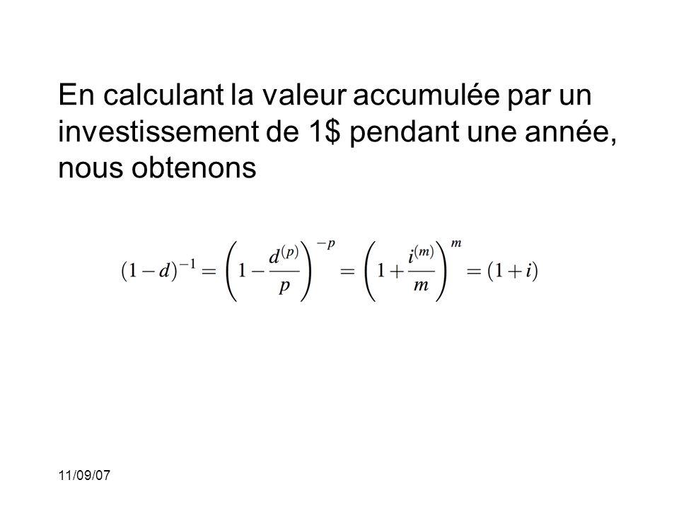 11/09/07 L'équivalence de taux est obtenue par les formules équivalentes et