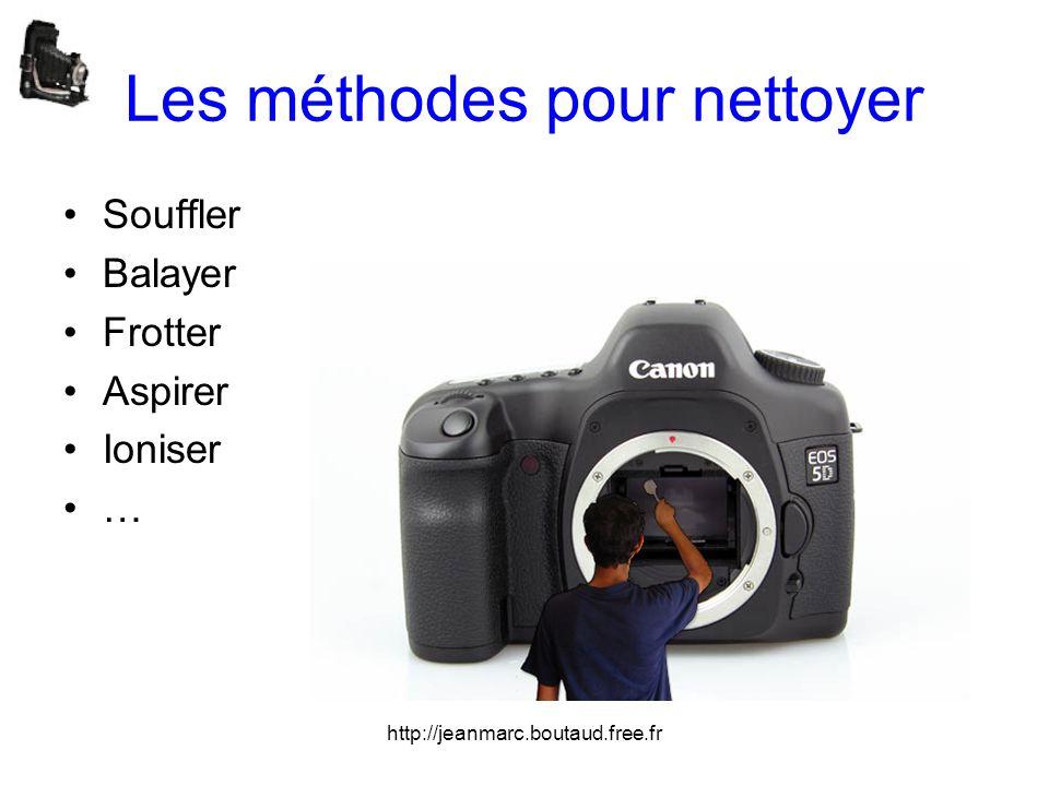 http://jeanmarc.boutaud.free.fr Les méthodes pour nettoyer •Souffler •Balayer •Frotter •Aspirer •Ioniser •…