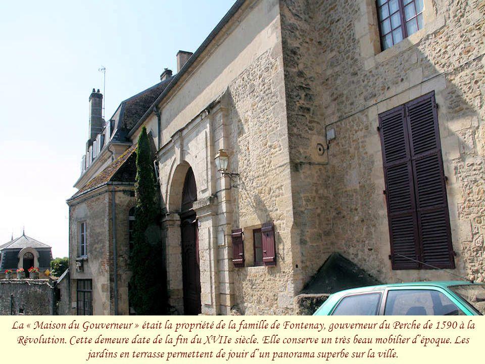 La « Maison du Gouverneur » était la propriété de la famille de Fontenay, gouverneur du Perche de 1590 à la Révolution.