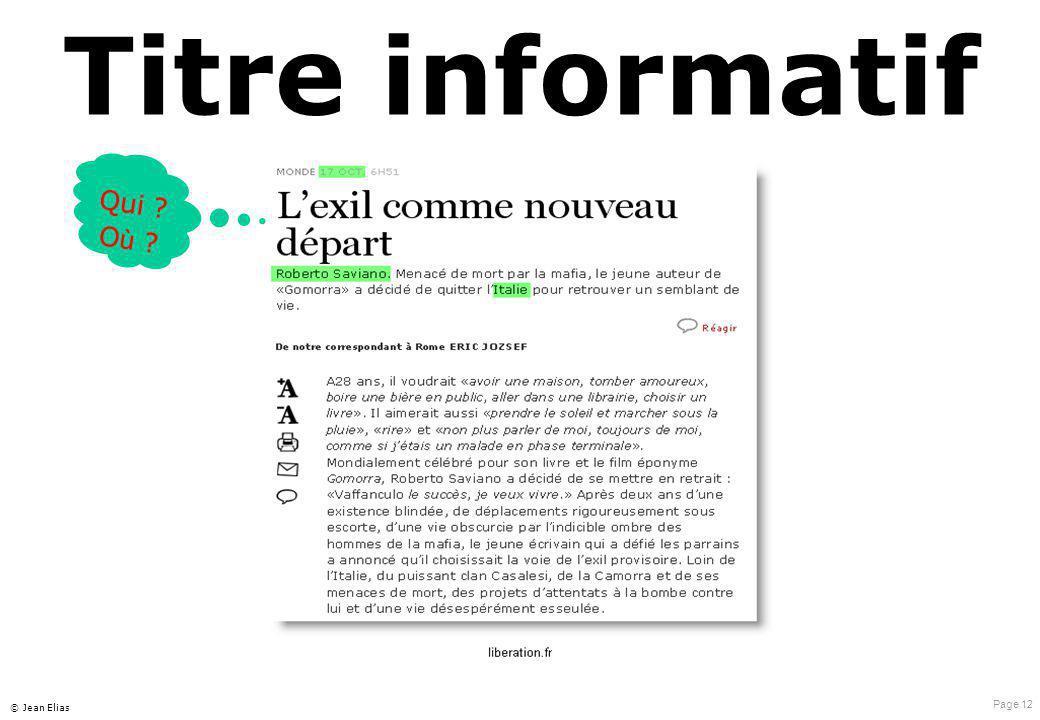 Page 12 © Jean Elias Titre informatif Qui ? O ù ?