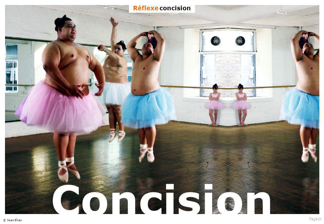 Page 21 © Jean Elias Concision Réflexe concision