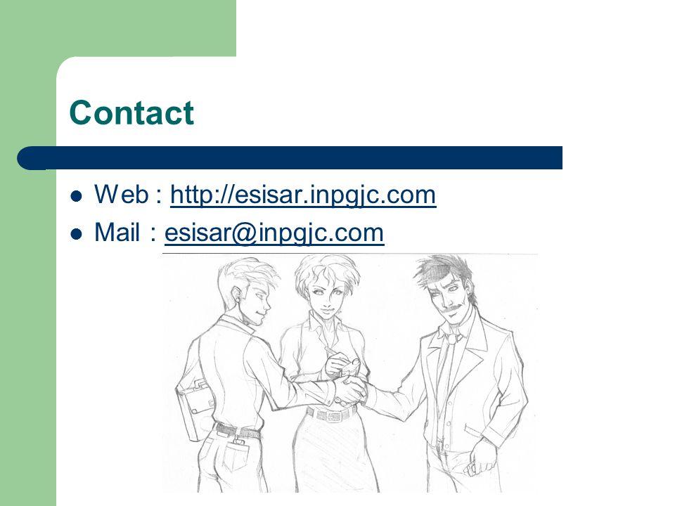 Contact  Web : http://esisar.inpgjc.comhttp://esisar.inpgjc.com  Mail : esisar@inpgjc.comesisar@inpgjc.com