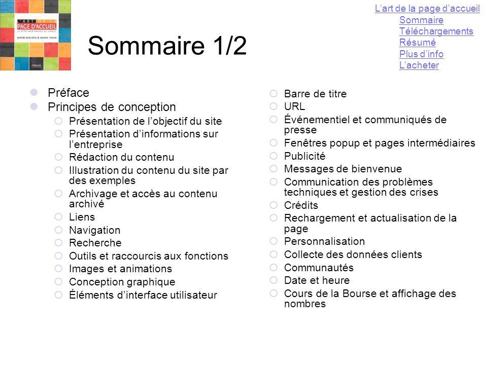 13 mai 2004Yannick LEJEUNE93 Sommaire 1/2  Préface  Principes de conception  Présentation de l'objectif du site  Présentation d'informations sur l