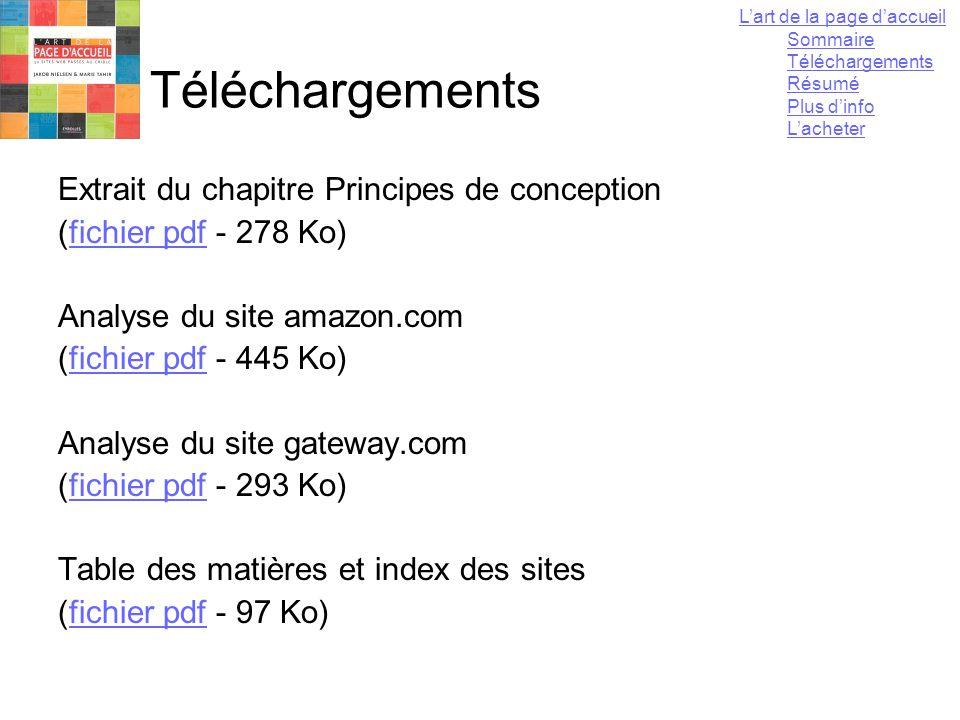 13 mai 2004Yannick LEJEUNE94 Téléchargements Extrait du chapitre Principes de conception (fichier pdf - 278 Ko)fichier pdf Analyse du site amazon.com