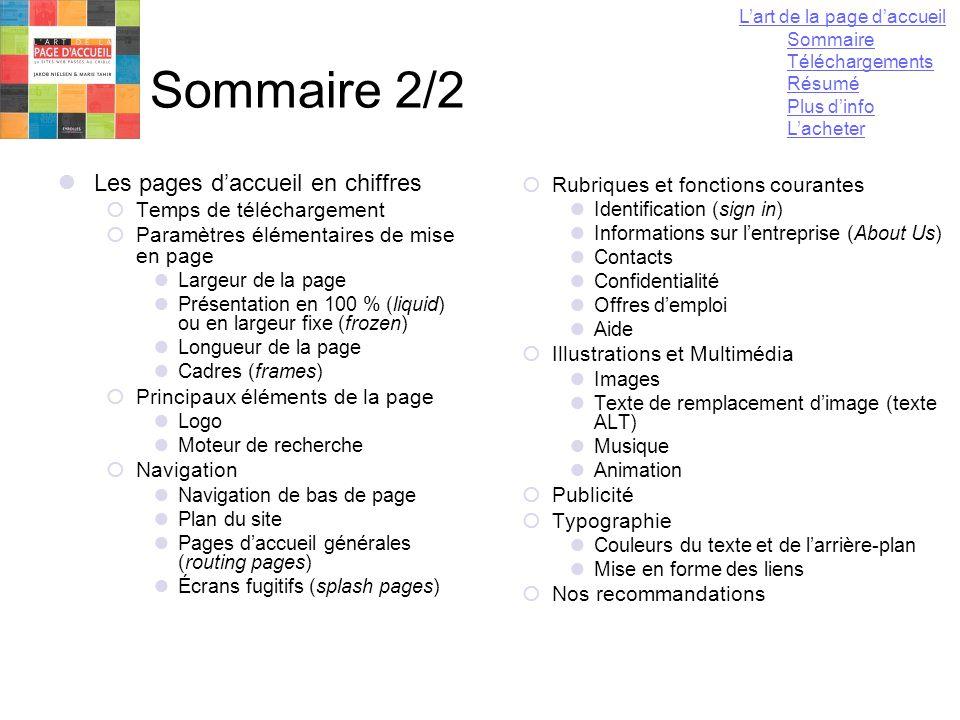 13 mai 2004Yannick LEJEUNE95 Sommaire 2/2  Les pages d'accueil en chiffres  Temps de téléchargement  Paramètres élémentaires de mise en page  Larg