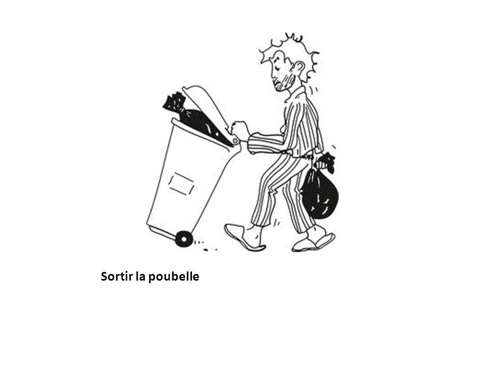 Sortir la poubelle