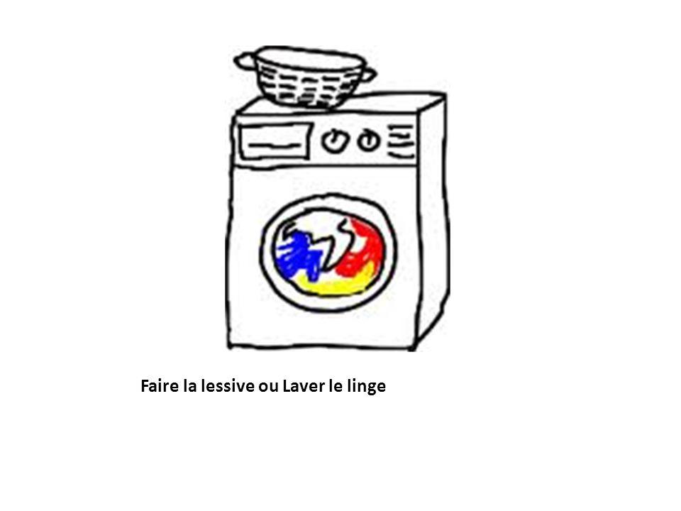 Faire la lessive ou Laver le linge