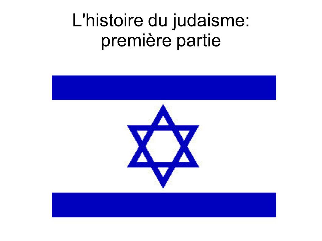 L'histoire du judaisme: première partie