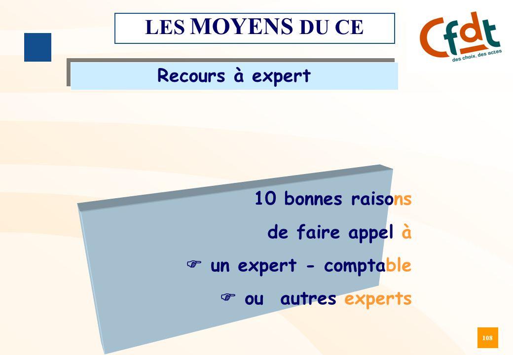 108 LES MOYENS DU CE Recours à expert 10 bonnes raisons de faire appel à  un expert - comptable  ou autres experts