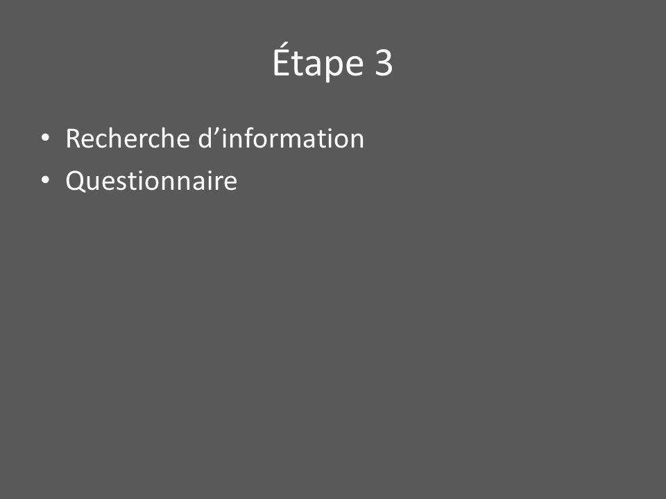 Étape 3 • Recherche d'information • Questionnaire