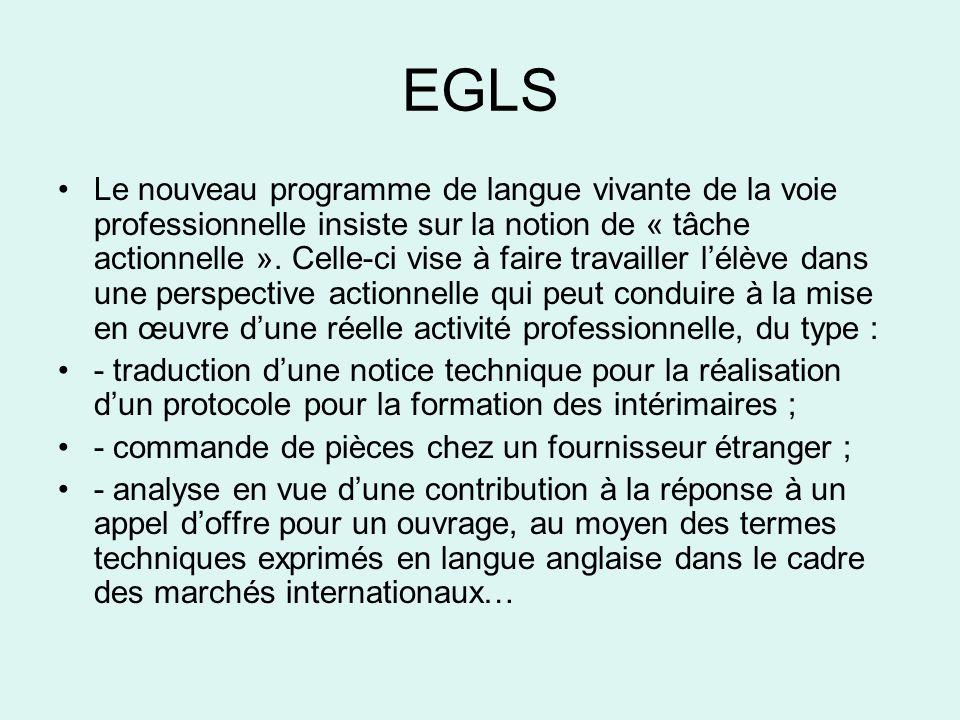 EGLS •Le nouveau programme de langue vivante de la voie professionnelle insiste sur la notion de « tâche actionnelle ».