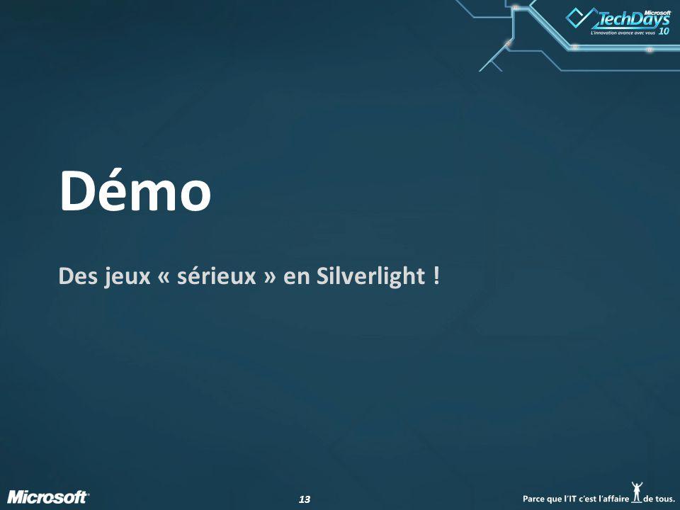 13 Démo Des jeux « sérieux » en Silverlight !