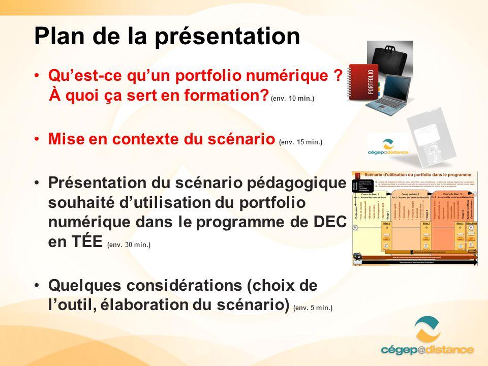 • Qu'est-ce qu'un portfolio numérique ? À quoi ça sert en formation? (env. 10 min.) • Mise en contexte du scénario (env. 15 min.) • Présentation du sc