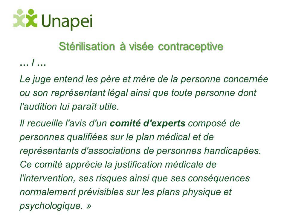 Stérilisation à visée contraceptive … / … Le juge entend les père et mère de la personne concernée ou son représentant légal ainsi que toute personne