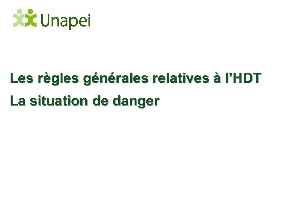 Les règles générales relatives à l'HDT La situation de danger