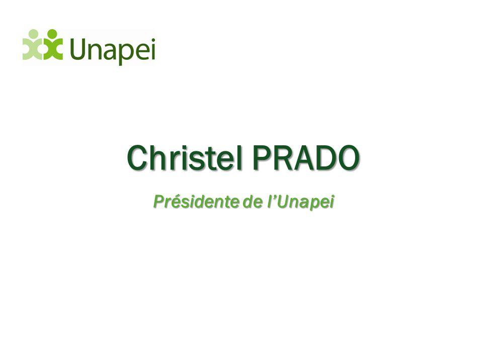 Christel PRADO Présidente de l'Unapei