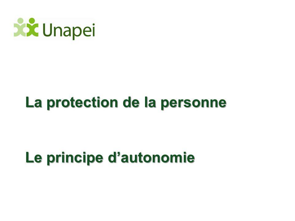 La protection de la personne Le principe d'autonomie