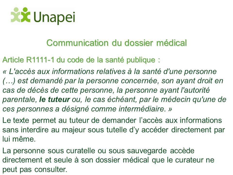 Communication du dossier médical Article R1111-1 du code de la santé publique : « L'accès aux informations relatives à la santé d'une personne (…) est