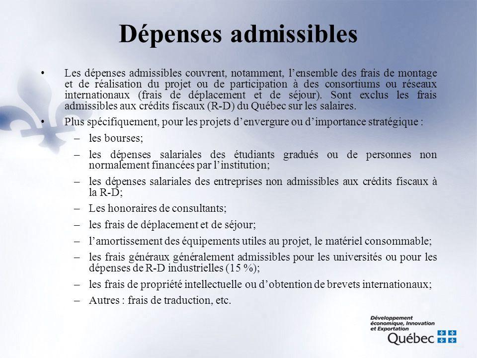 Dépenses admissibles •Les dépenses admissibles couvrent, notamment, l'ensemble des frais de montage et de réalisation du projet ou de participation à