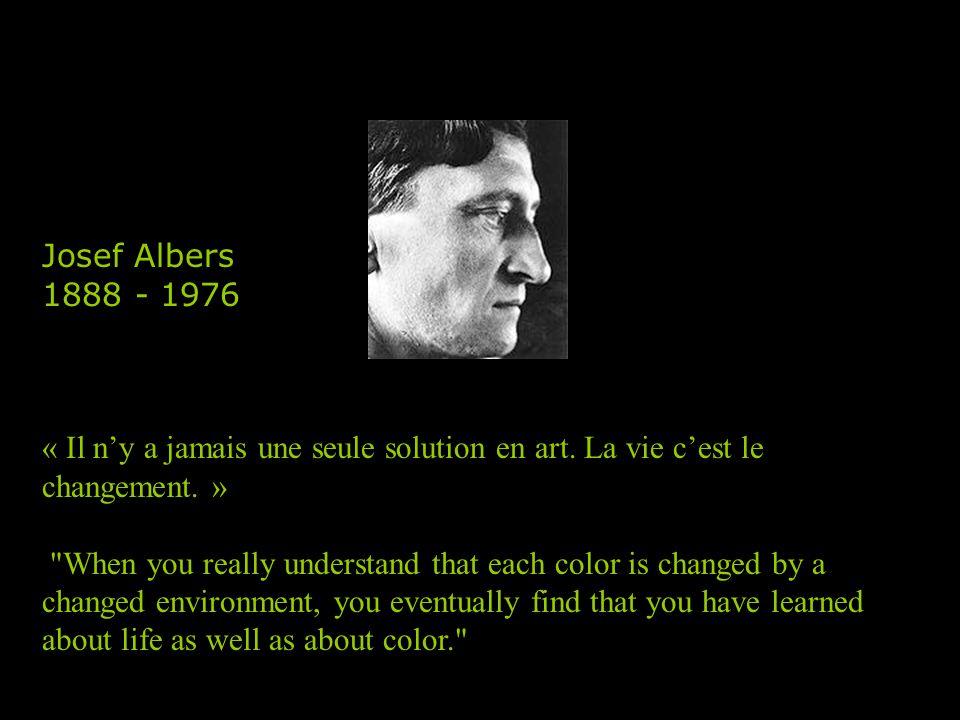 Josef Albers 1888 - 1976 « Il n'y a jamais une seule solution en art.