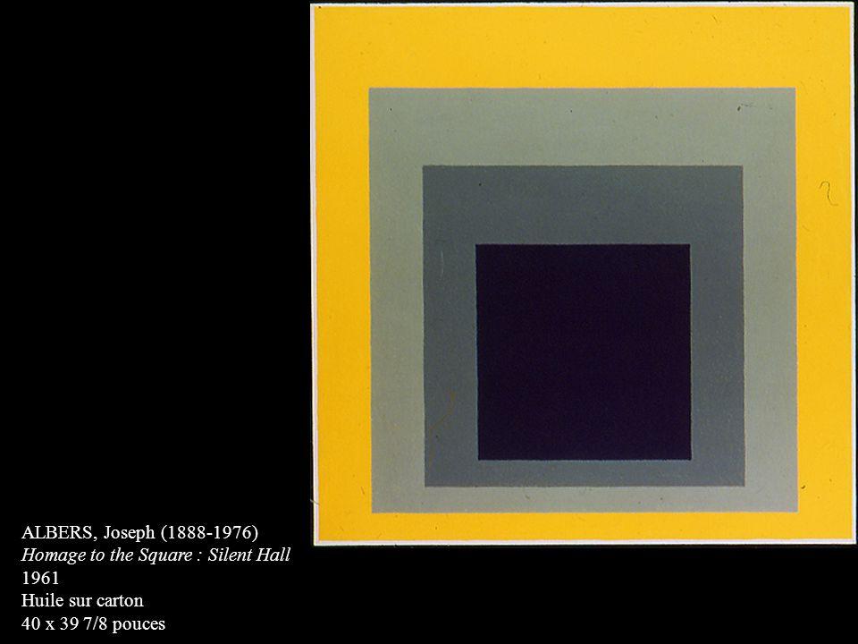 ALBERS, Joseph (1888-1976) Homage to the Square : Silent Hall 1961 Huile sur carton 40 x 39 7/8 pouces