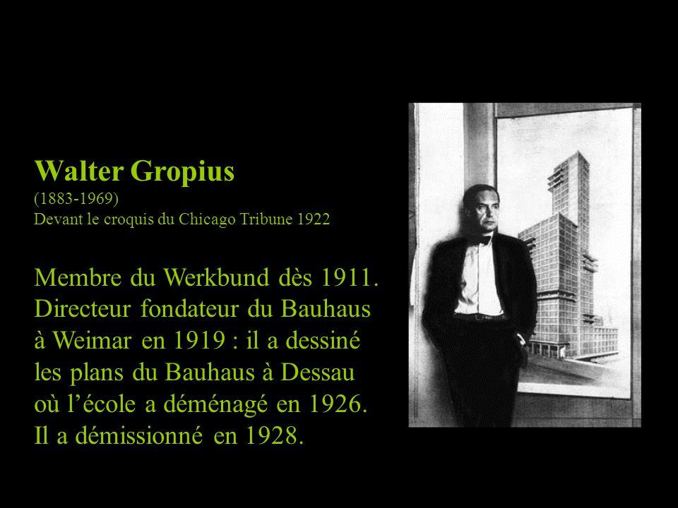 Walter Gropius (1883-1969) Devant le croquis du Chicago Tribune 1922 Membre du Werkbund dès 1911.