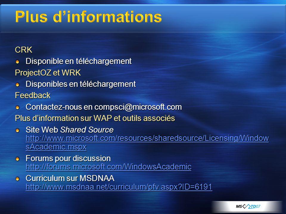 CRK Disponible en téléchargement ProjectOZ et WRK Disponibles en téléchargement Feedback Contactez-nous en compsci@microsoft.com Plus d'information su