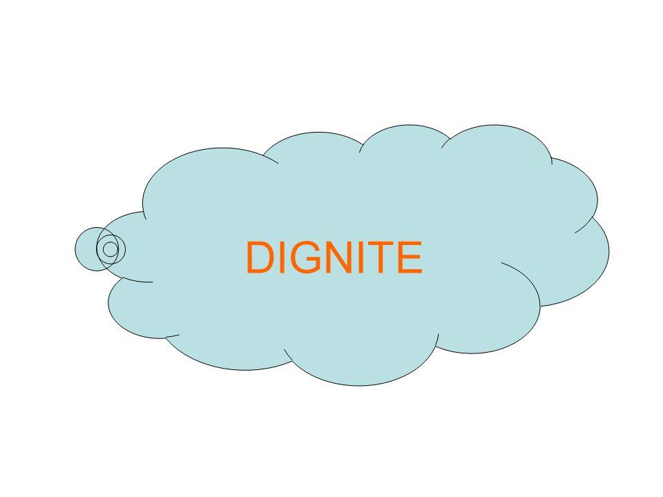 DIGNITE