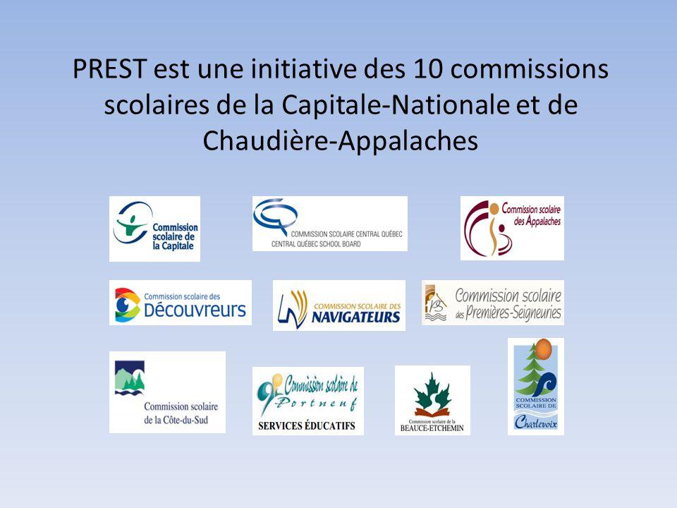 PREST est une initiative des 10 commissions scolaires de la Capitale-Nationale et de Chaudière-Appalaches