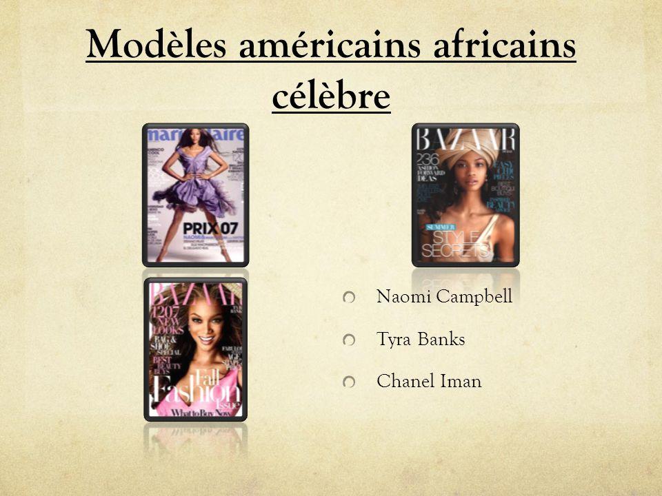 Modèles américains africains célèbre Naomi Campbell Tyra Banks Chanel Iman