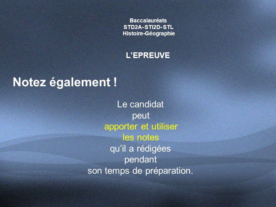 Baccalauréats STD2A- STI2D- STL Histoire-Géographie L'EPREUVE Notez également .