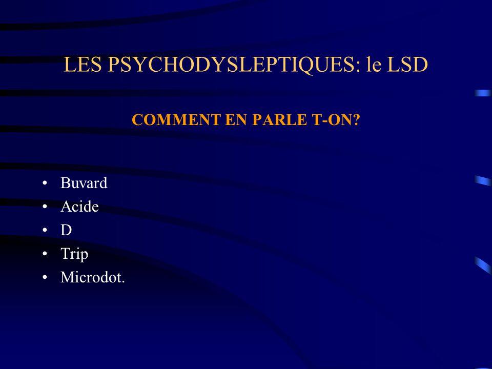 LES PSYCHODYSLEPTIQUES: le LSD COMMENT EN PARLE T-ON? Buvard Acide D Trip Microdot.