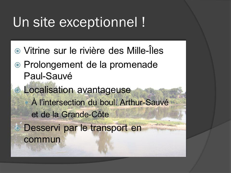  Vitrine sur le rivière des Mille-Îles  Prolongement de la promenade Paul-Sauvé  Localisation avantageuse À l'intersection du boul. Arthur-Sauvé et