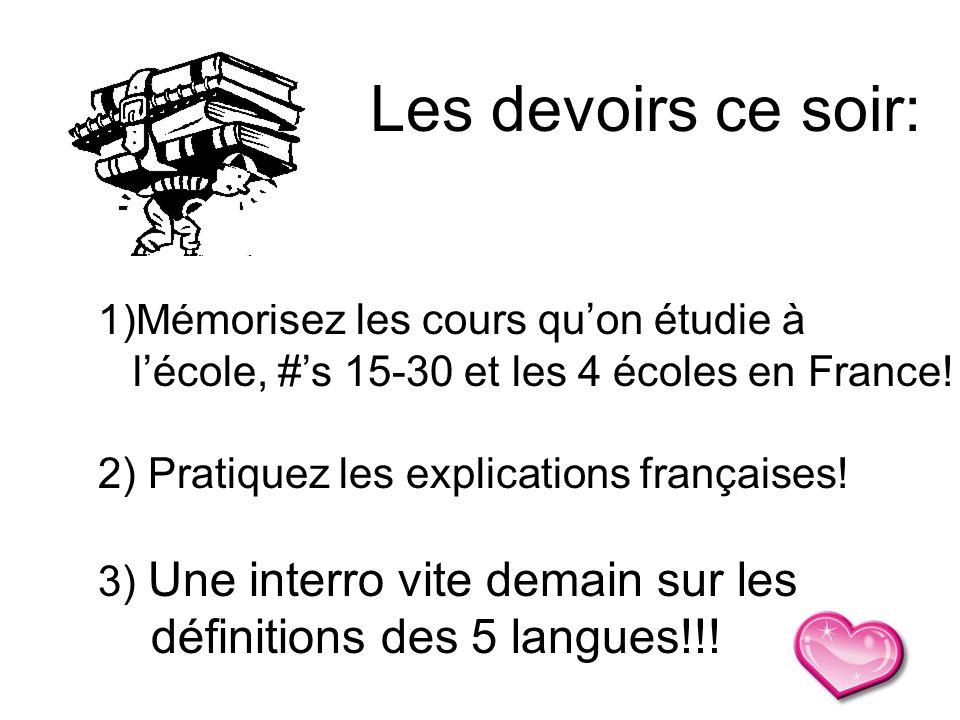 1)Mémorisez les cours qu'on étudie à l'école, #'s 15-30 et les 4 écoles en France.