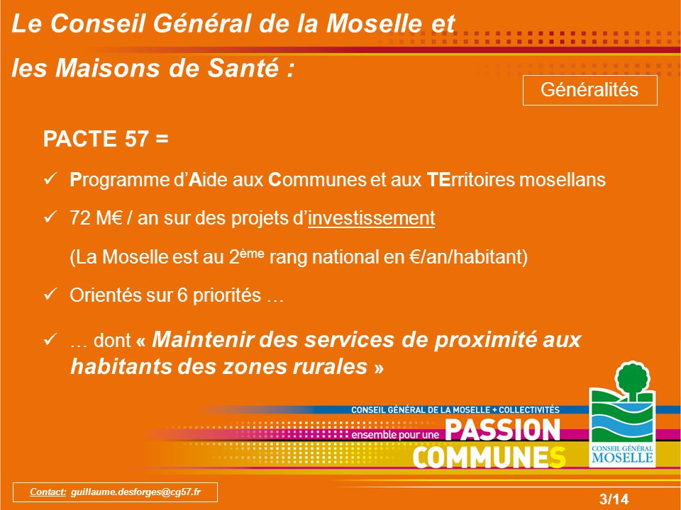 14/14 Contact: guillaume.desforges@cg57.fr