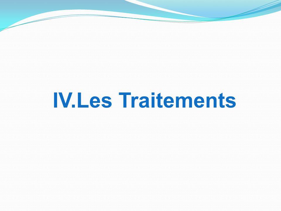IV.Les Traitements