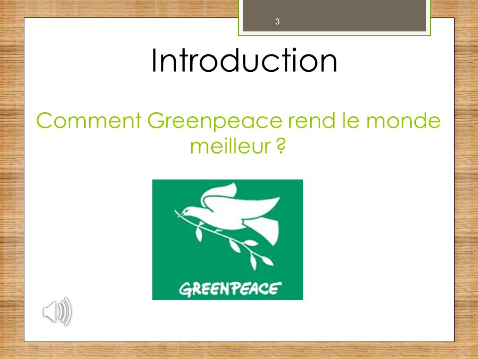 14 Nos sources  Greenpeace  Greenpeace Canada  Wikipédia  Flickr