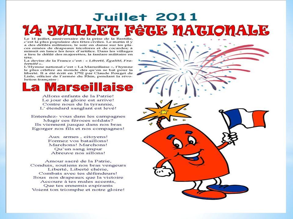 Le 14 juillet est la f ȇ te nationale.On célèbre la prise de la Bastille qui a eu lieu en 1789.