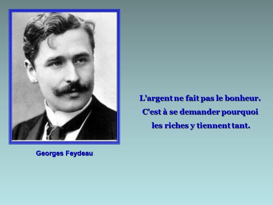 Henri Troyat Le bac, c'est comme la lessive : on mouille, on sèche... et on repasse.